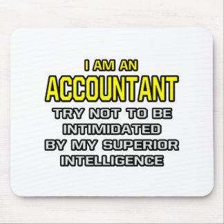 Tapis De Souris Intelligence supérieure de comptable…