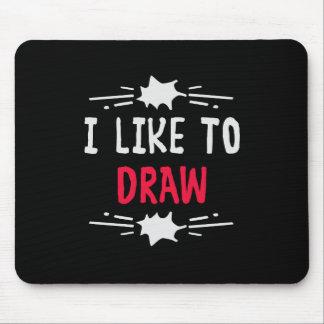 Tapis De Souris J'aime dessiner
