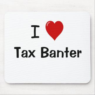 Tapis De Souris J'aime la citation drôle de comptable d'impôts de