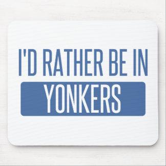 Tapis De Souris Je serais plutôt dans Yonkers