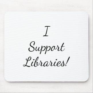 Tapis De Souris Je soutiens des bibliothèques ! Mousepad