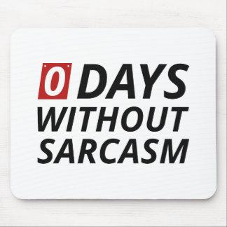 Tapis De Souris Jours 0 sans sarcasme