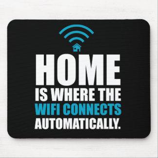 Tapis De Souris La maison est où le Wi-Fi se relie automatiquement