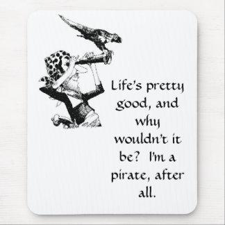 Tapis De Souris La vie bonne pour un pirate