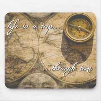 Tapis De Souris la vie est un voyage… par le temps !