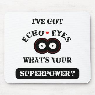 Tapis De Souris L'écho observe Superpower2