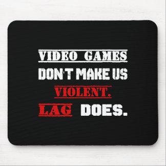 Tapis De Souris Les jeux vidéo ne nous rendent pas violents.  Le