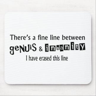 Tapis De Souris Ligne fine entre le génie et la folie
