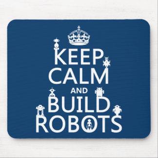 Tapis De Souris Maintenez les robots calmes et de construction