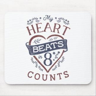 Tapis De Souris Mes battements de coeur dans la danse de 8 comptes