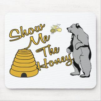 Tapis De Souris Montrez-moi le miel