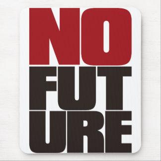 TAPIS DE SOURIS NO_FUTURE