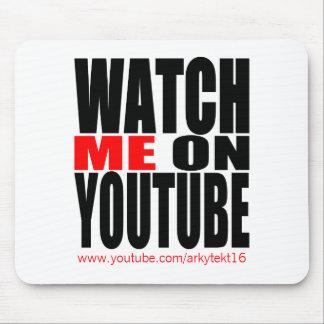 Tapis De Souris Observez-moi sur YouTube   modernes (foncé)