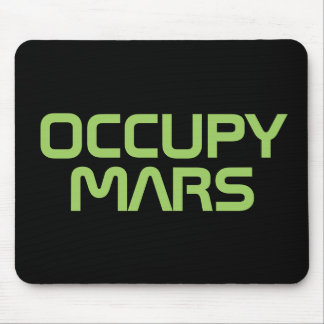 "TAPIS DE SOURIS ""OCCUPEZ MARS """