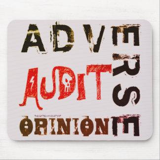 """Tapis De Souris """"Opinion défavorable d'audit """""""