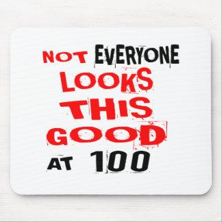 Tapis De Souris Pas chacun regarde ceci bon 100 l'anniversaire