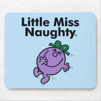 Tapis De Souris Petite petite Mlle Naughty de la Mlle | est si