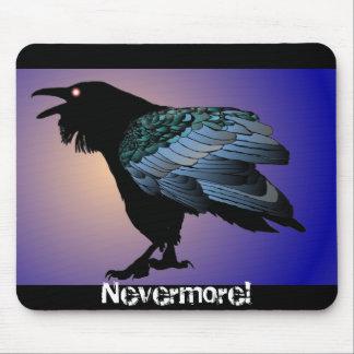 Tapis De Souris Plus jamais Raven Mousepad