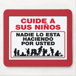 Tapis De Souris Prenez soin de vos enfants, signe, Mexique