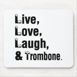 Tapis De Souris Rire vivant et trombone d'amour
