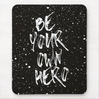 Tapis De Souris Soyez votre propre citation (noire) de héros