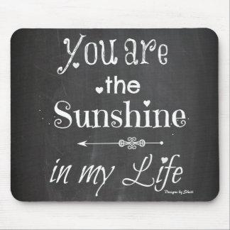 Tapis De Souris Vous êtes la typographie de tableau de soleil