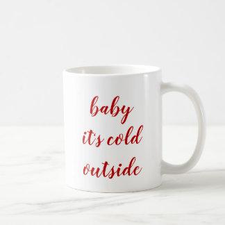 Tasse - bébé c'est extérieur froid