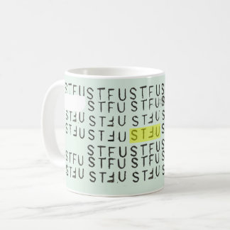 Tasse de STFU
