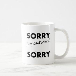 Tasse drôle désolée maladroite désolée