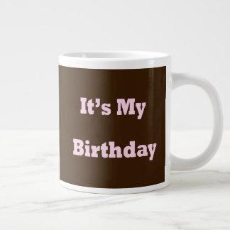 Tasse Géante C'est mon anniversaire
