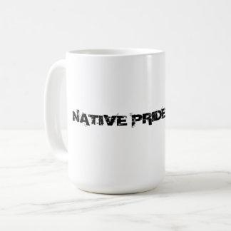 Tasse indigène de fierté