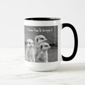 Temps de coupure de Meerkat ! Mug