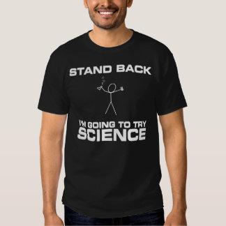 Tenez-moi retourne pour essayer la Science T Shirts