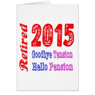 Teruggetrokken 2015, spant vaarwel het Pensioen Kaart