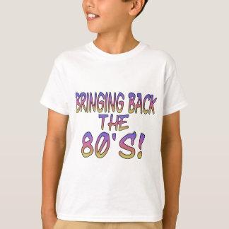 Terugkeer van de jaren '80 t shirt