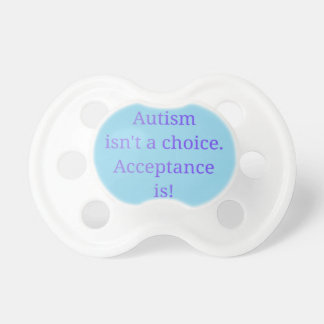 Tétine L'autisme n'est pas un bien choisi (bleu)