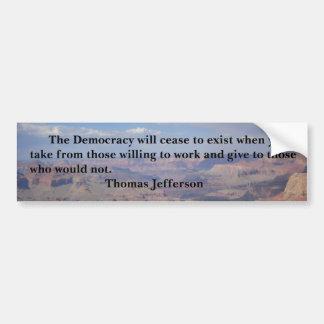 Thomas Jefferson - démocratie Autocollant De Voiture