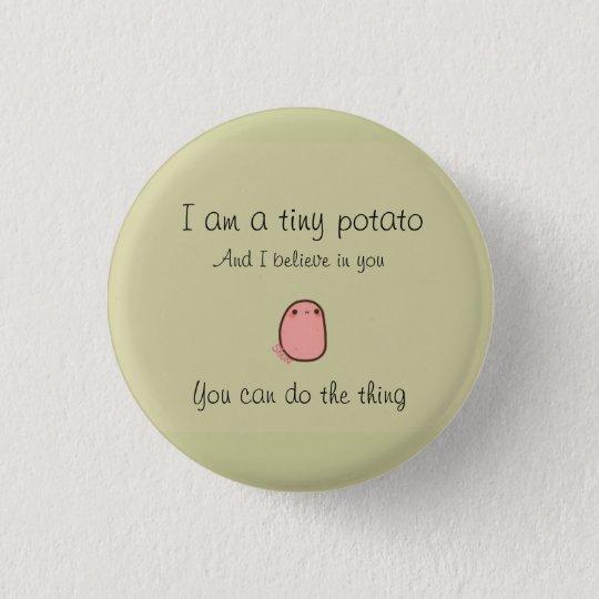 Tiny potato button badge rond 2,50 cm