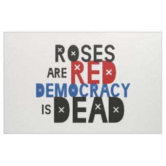 Tissu Les roses sont rouges, démocratie est mort