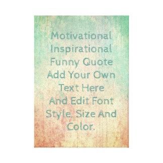 Toile Ajoutez votre propre citation