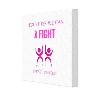 Toile Ensemble nous pouvons combattre le cancer du sein
