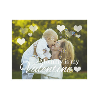Toile La maman est mon Valentine