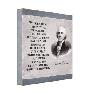 Toile Nous tenons ces trurths - Thomas Jefferson