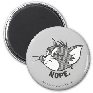 Tom et Jerry   Tom dit Nope Aimant