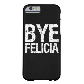 Tot ziens Funny de telefoonhoesje van Felicia Barely There iPhone 6 Hoesje
