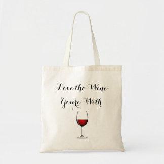 Tote Bag Aimez le vin que vous êtes avec