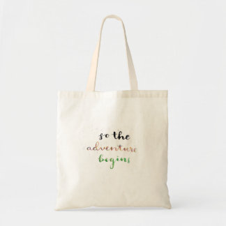 Tote Bag Ainsi l'aventure commence