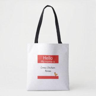 Tote Bag Bonjour mon nom est personne folle de poulet