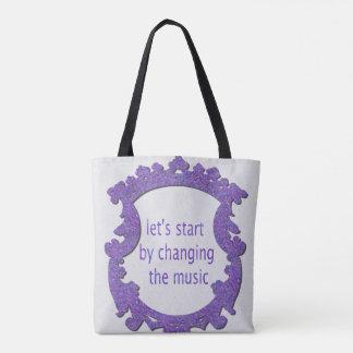 Tote Bag commençons par changer la musique