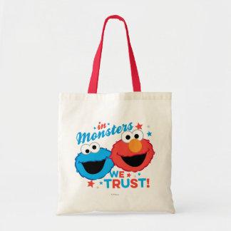 Tote Bag Dans les monstres nous faisons confiance !